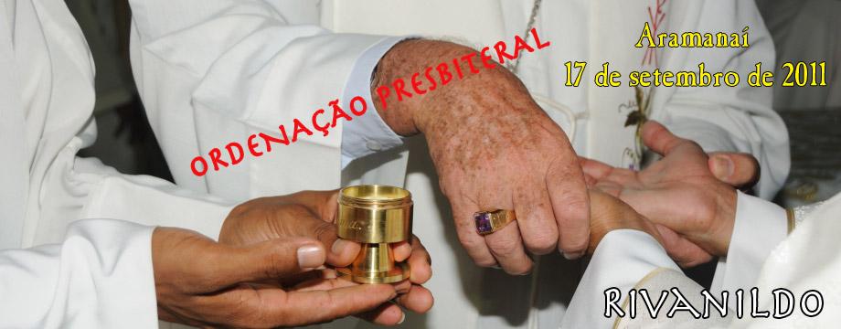 ORDENAÇÃO PRESBITERAL de RIVANILDO PEDROSO COSTA